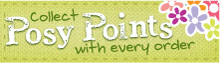 Collect Posy Points with every order